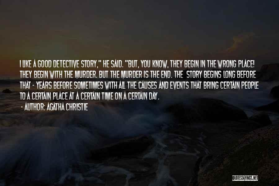 Causes Of Crime Quotes By Agatha Christie