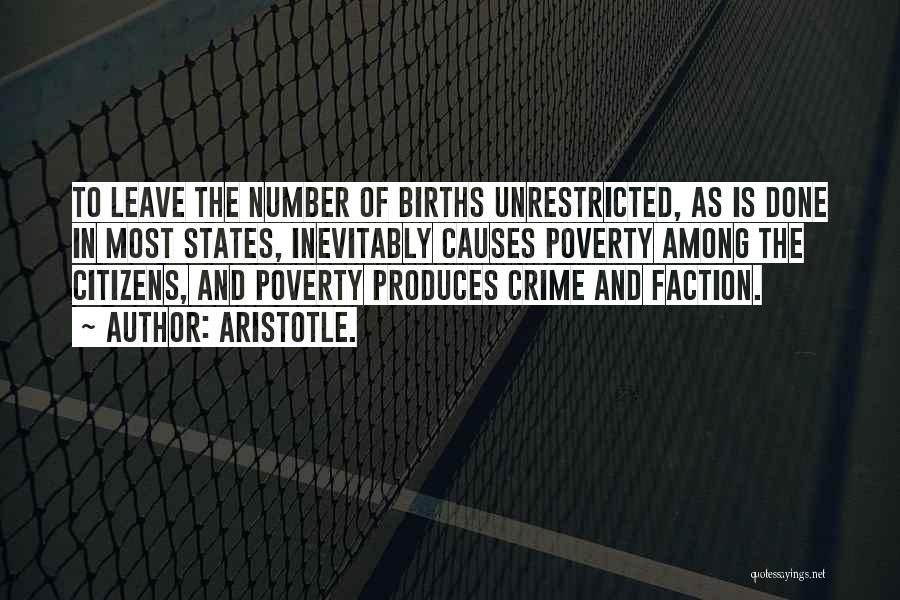 Causes Of Crime Quotes By Aristotle.