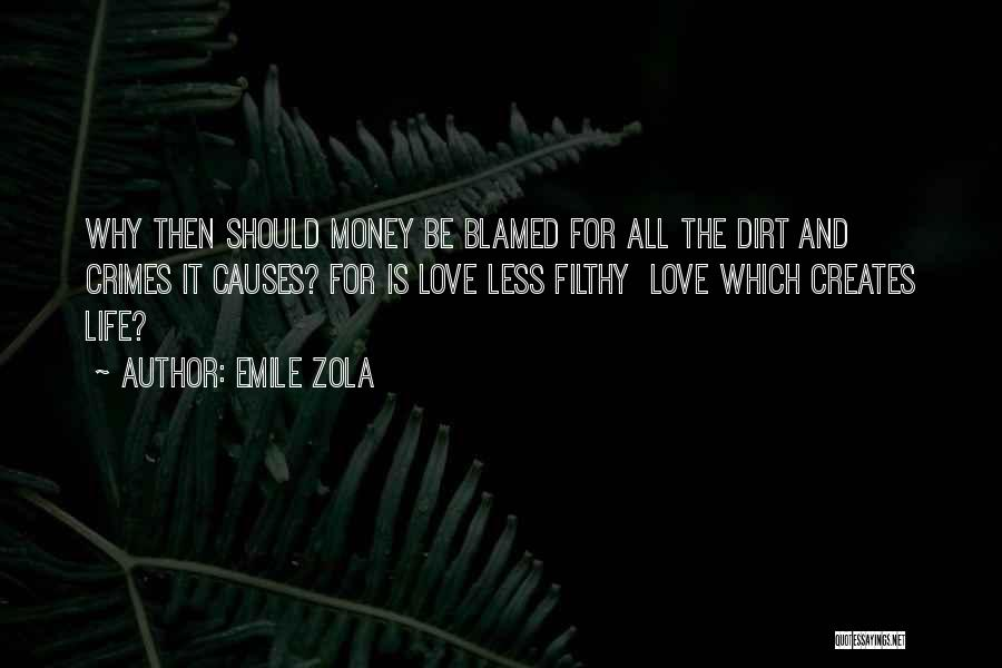 Causes Of Crime Quotes By Emile Zola