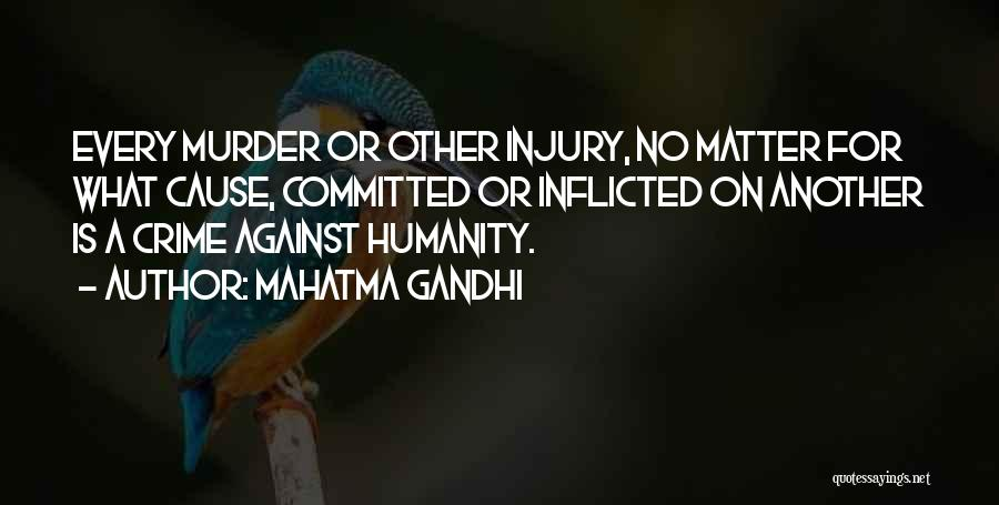 Causes Of Crime Quotes By Mahatma Gandhi