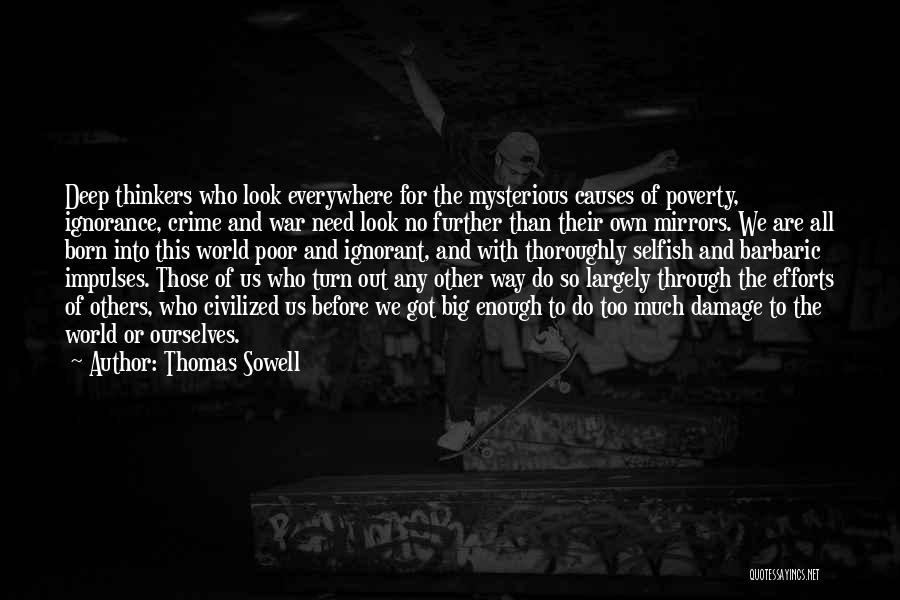Causes Of Crime Quotes By Thomas Sowell