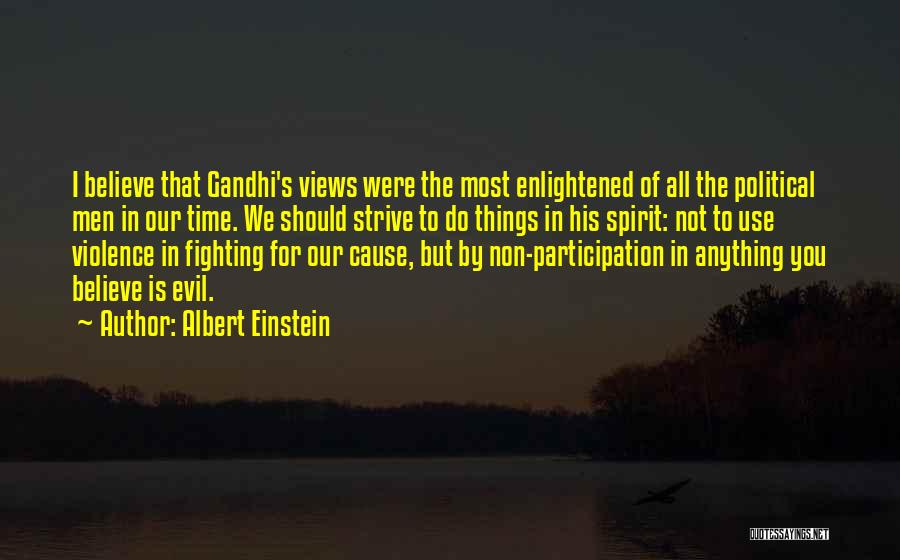 Causes Of Violence Quotes By Albert Einstein