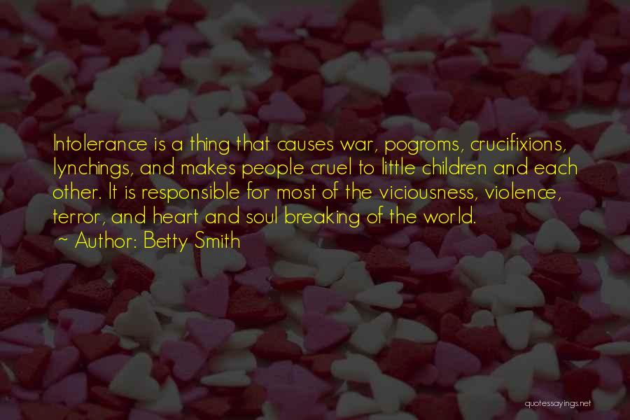Causes Of Violence Quotes By Betty Smith