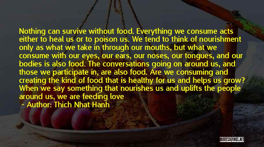 Causes Of Violence Quotes By Thich Nhat Hanh