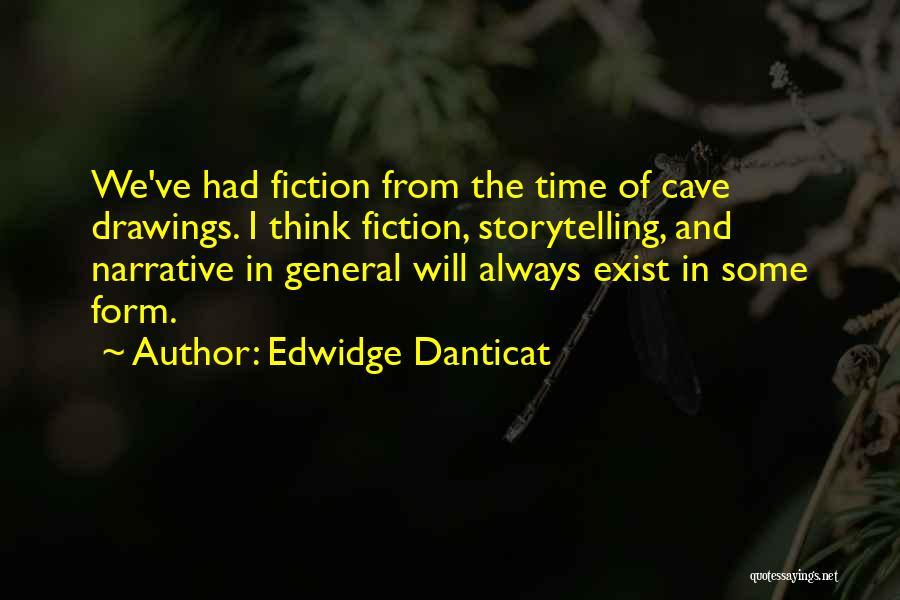 Cave Drawings Quotes By Edwidge Danticat