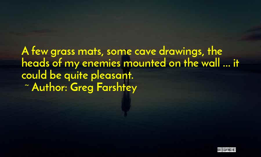 Cave Drawings Quotes By Greg Farshtey