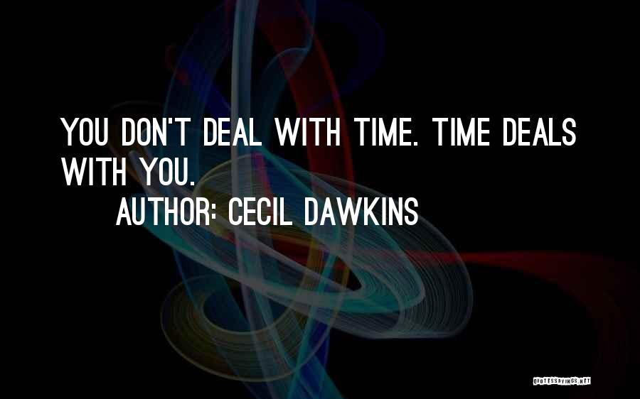 Cecil Dawkins Quotes 1164659