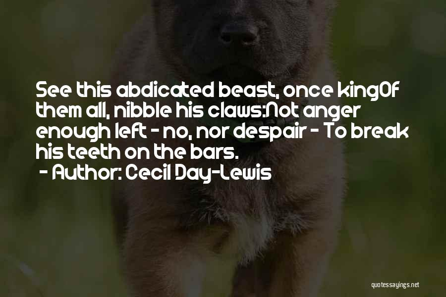 Cecil The Lion Quotes By Cecil Day-Lewis