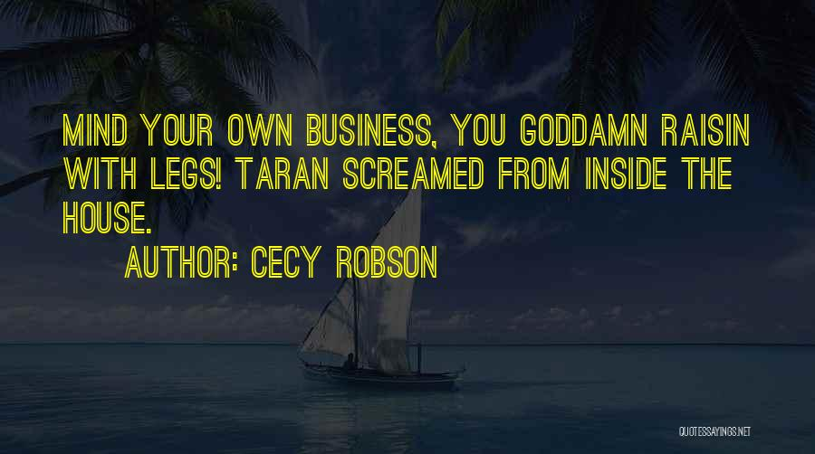 Cecy Robson Quotes 1560328