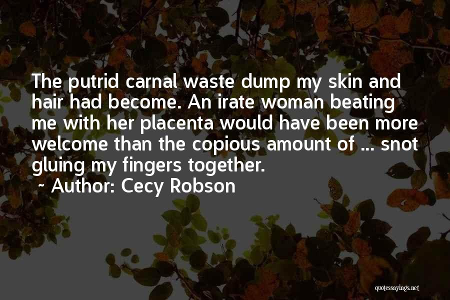 Cecy Robson Quotes 1743201