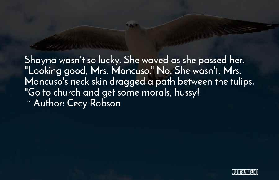 Cecy Robson Quotes 2082599