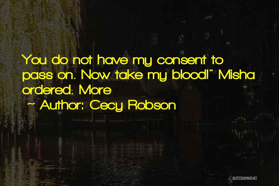 Cecy Robson Quotes 239402