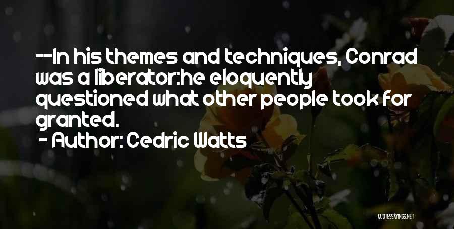 Cedric Watts Quotes 368746