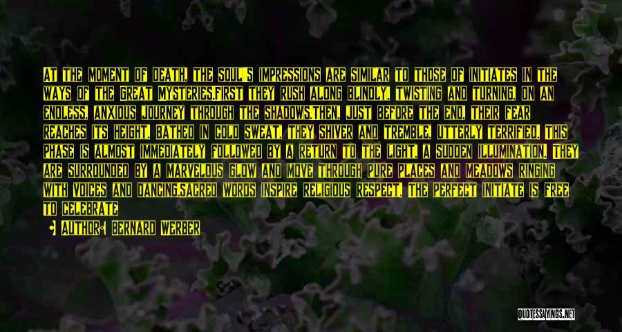 Celebrate Death Quotes By Bernard Werber