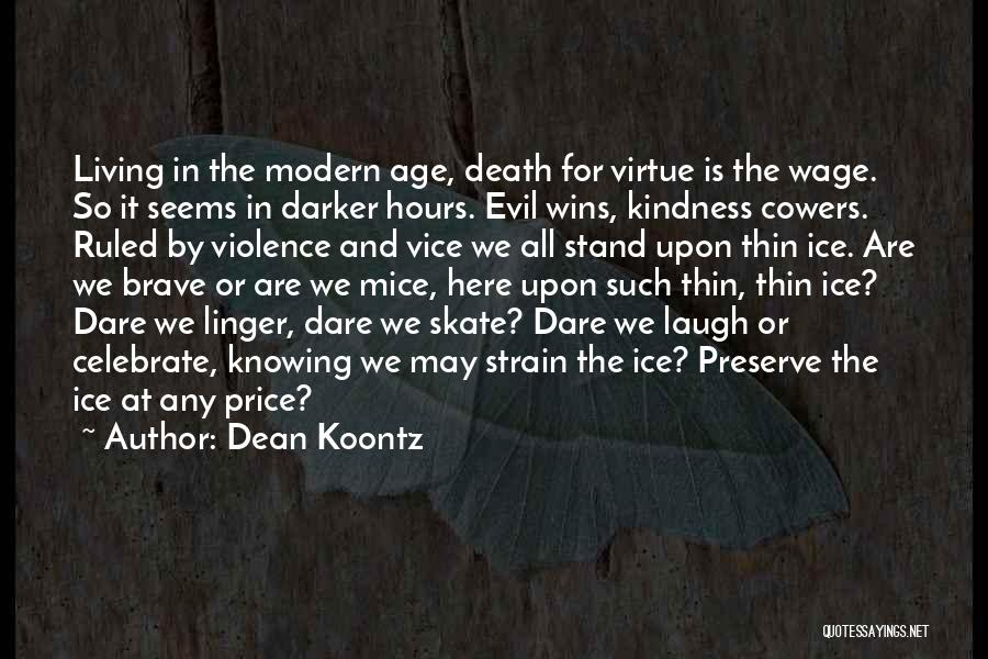 Celebrate Death Quotes By Dean Koontz