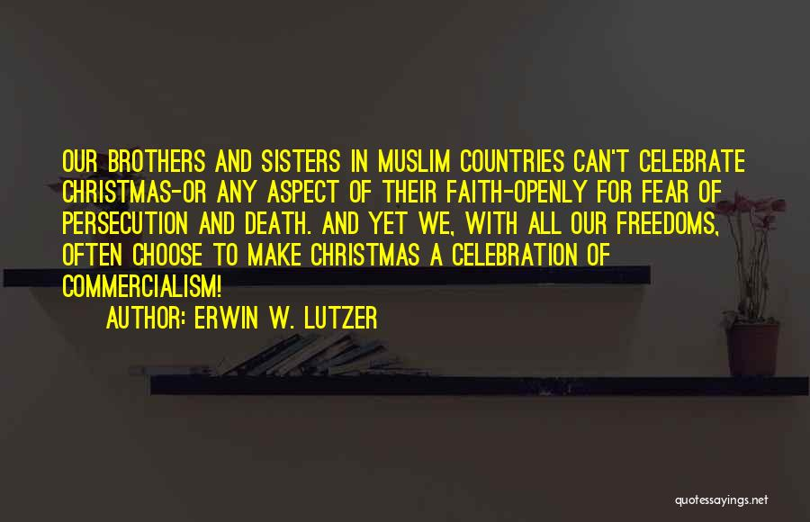 Celebrate Death Quotes By Erwin W. Lutzer