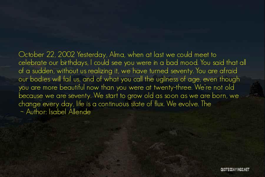Celebrate Death Quotes By Isabel Allende