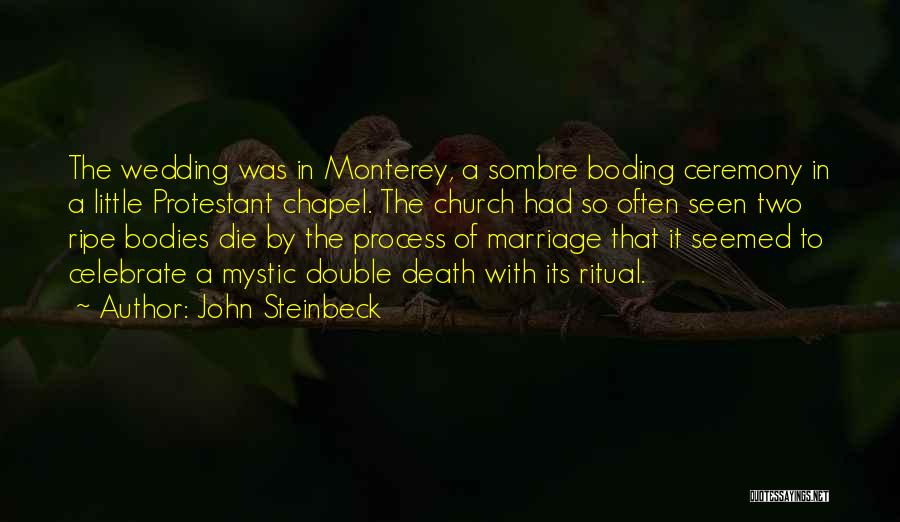 Celebrate Death Quotes By John Steinbeck