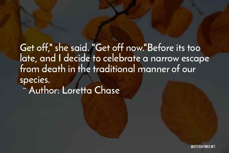 Celebrate Death Quotes By Loretta Chase