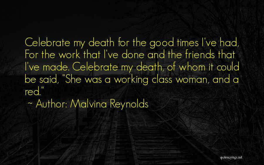 Celebrate Death Quotes By Malvina Reynolds