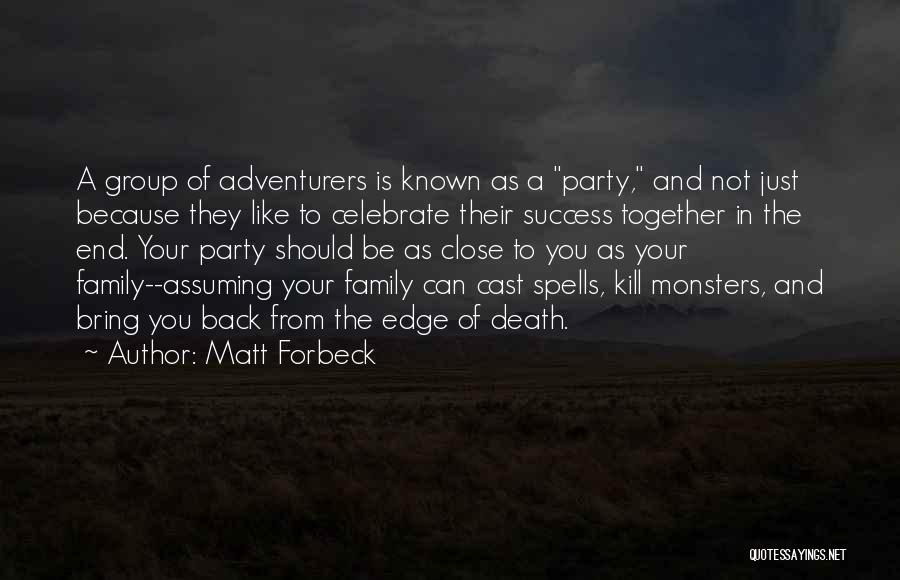 Celebrate Death Quotes By Matt Forbeck
