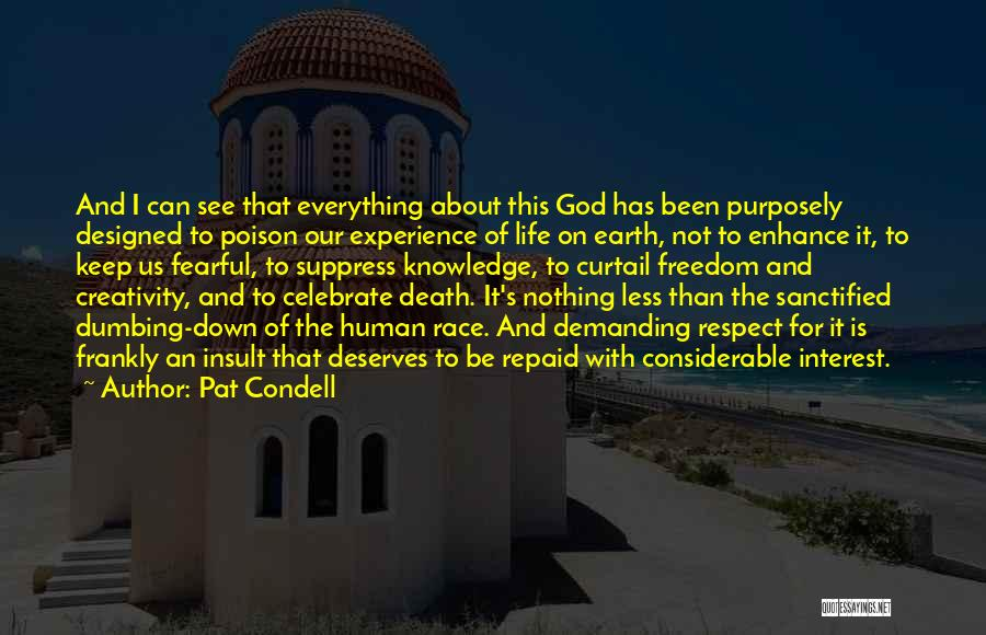 Celebrate Death Quotes By Pat Condell
