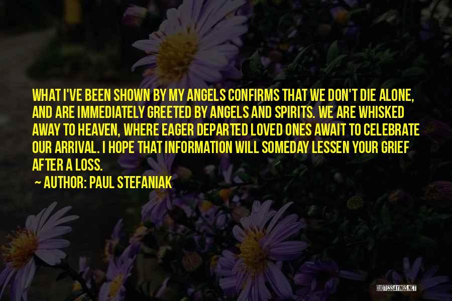 Celebrate Death Quotes By Paul Stefaniak