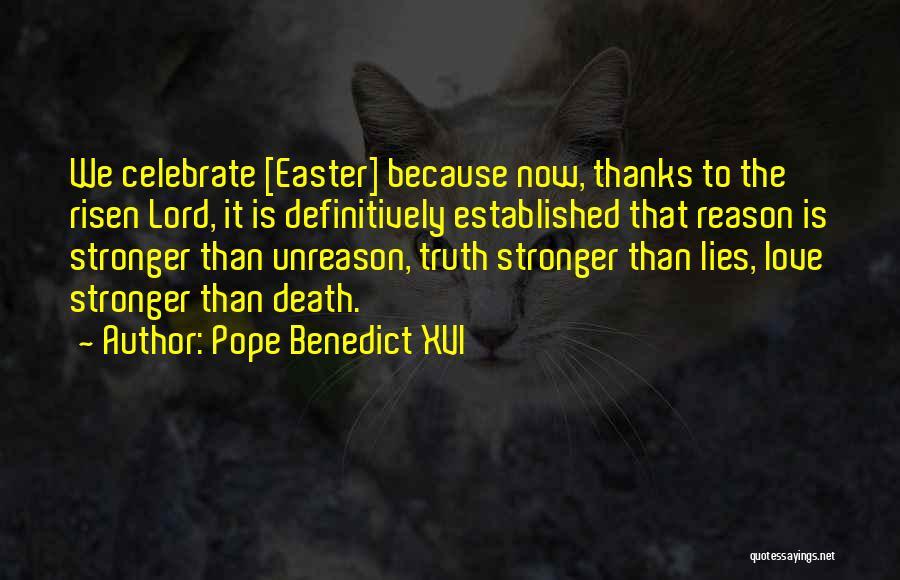 Celebrate Death Quotes By Pope Benedict XVI