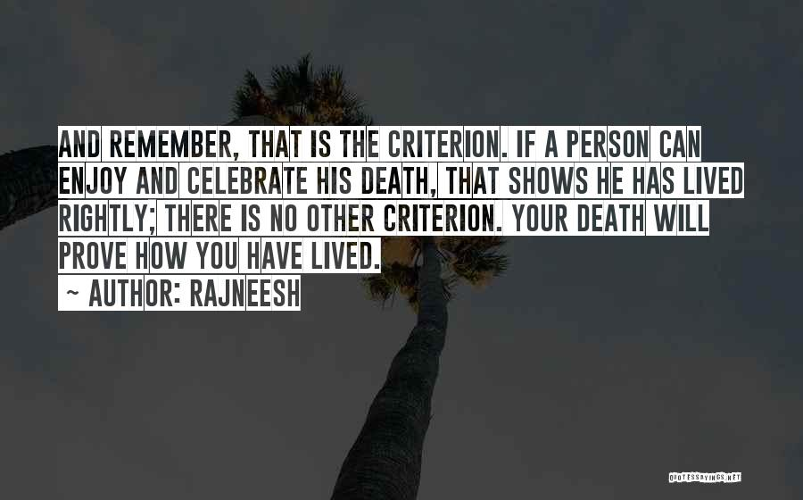 Celebrate Death Quotes By Rajneesh
