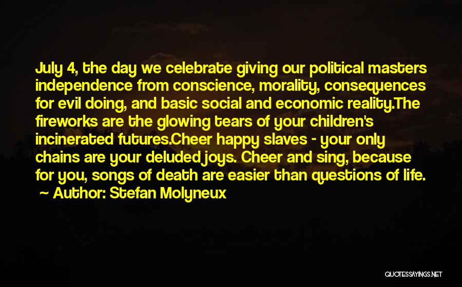 Celebrate Death Quotes By Stefan Molyneux