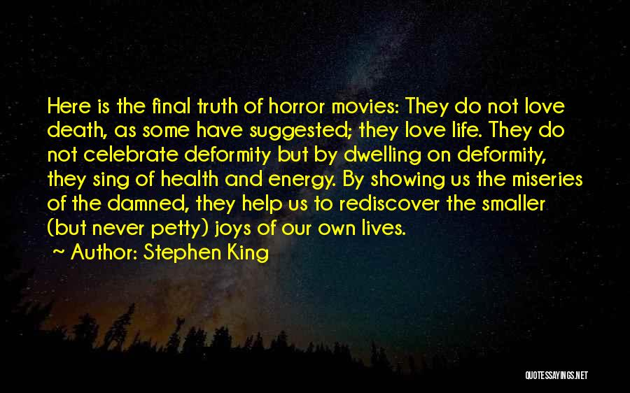 Celebrate Death Quotes By Stephen King