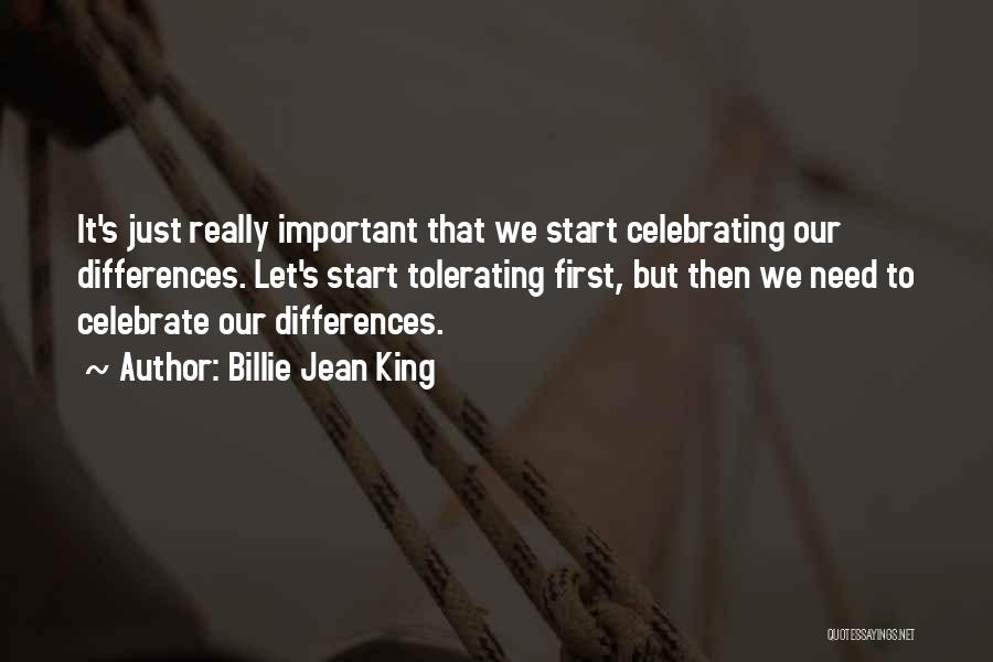 Celebrating Each Other Quotes By Billie Jean King