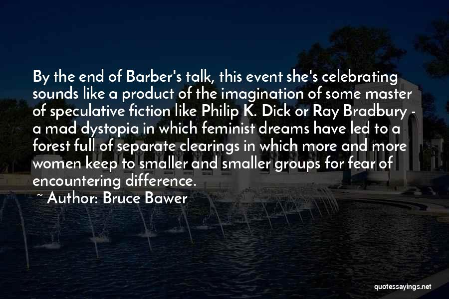 Celebrating Each Other Quotes By Bruce Bawer