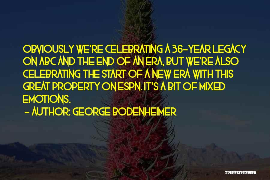 Celebrating Each Other Quotes By George Bodenheimer