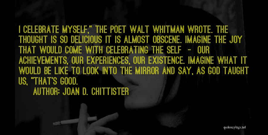 Celebrating Each Other Quotes By Joan D. Chittister