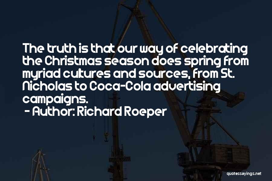 Celebrating Each Other Quotes By Richard Roeper