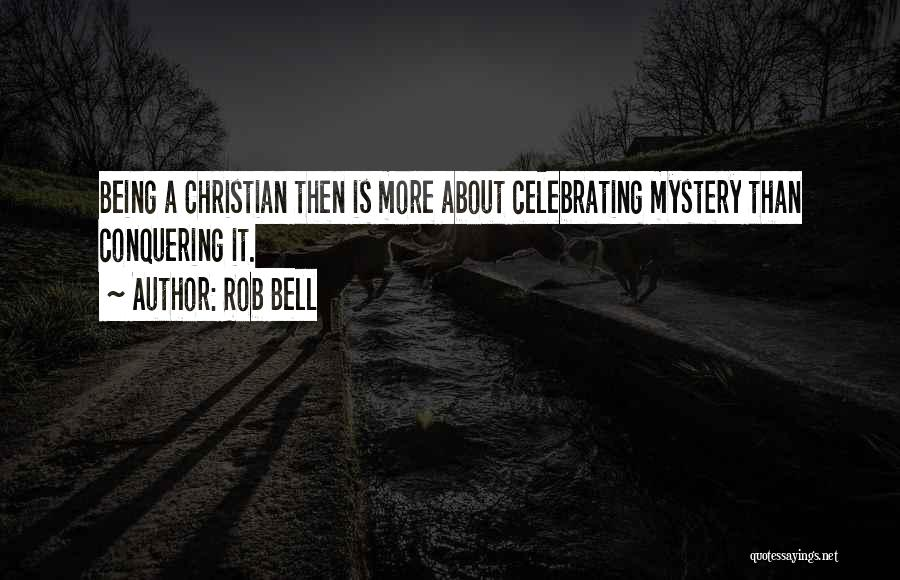 Celebrating Each Other Quotes By Rob Bell