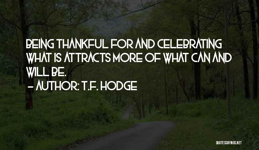 Celebrating Each Other Quotes By T.F. Hodge
