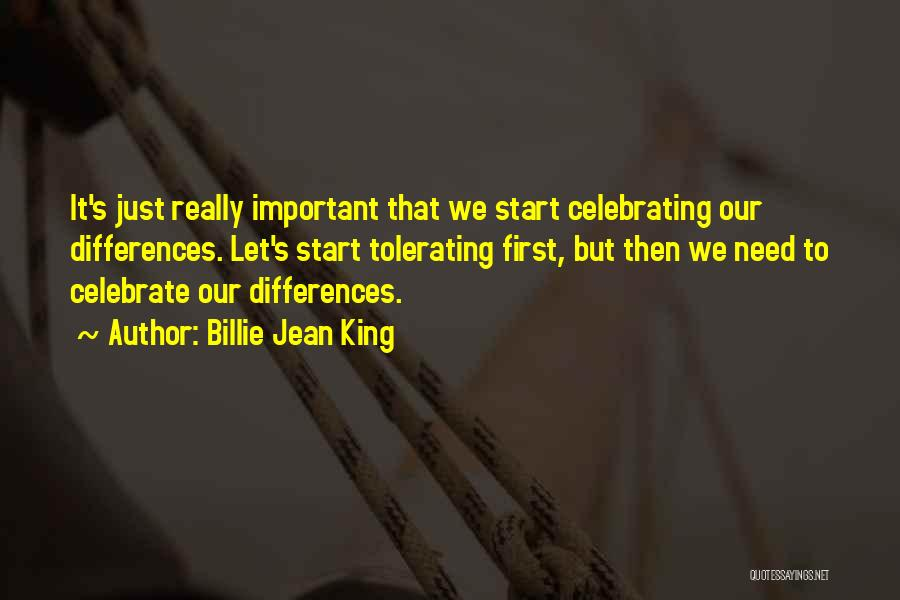 Celebrating Others Quotes By Billie Jean King