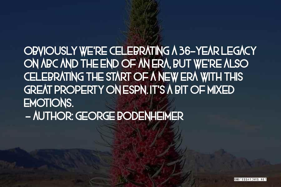 Celebrating Others Quotes By George Bodenheimer