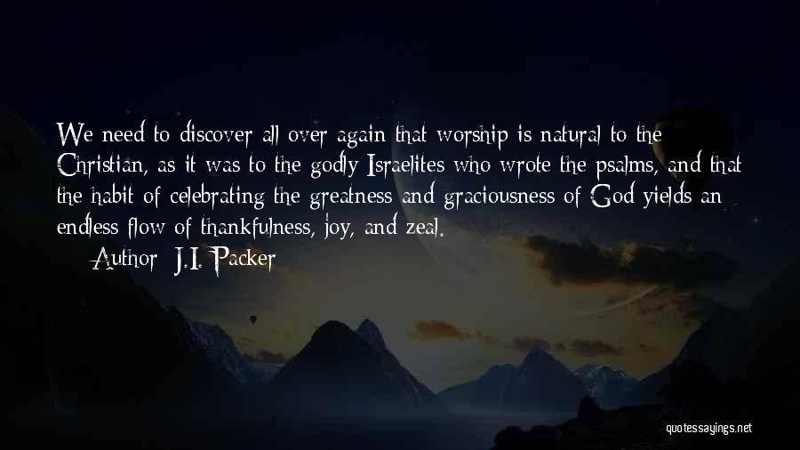Celebrating Others Quotes By J.I. Packer
