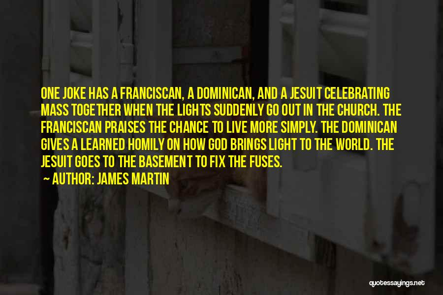 Celebrating Others Quotes By James Martin
