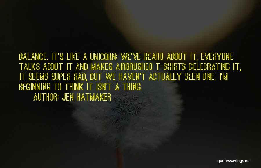 Celebrating Others Quotes By Jen Hatmaker