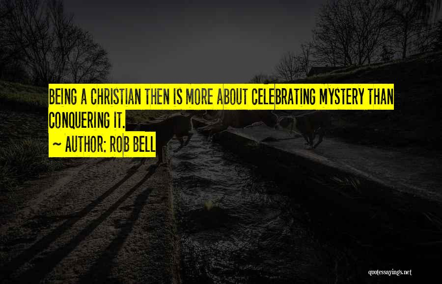 Celebrating Others Quotes By Rob Bell