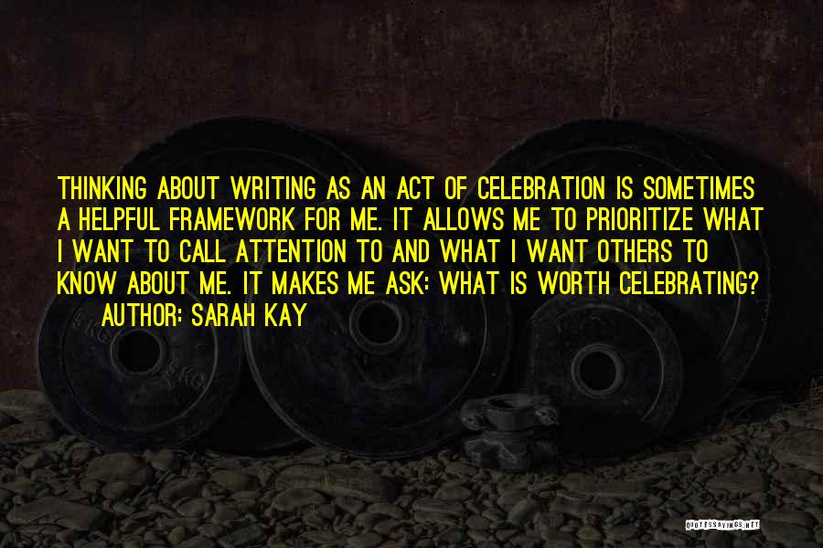 Celebrating Others Quotes By Sarah Kay