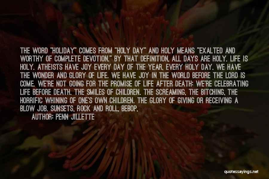 Celebrating Someone's Life After Death Quotes By Penn Jillette
