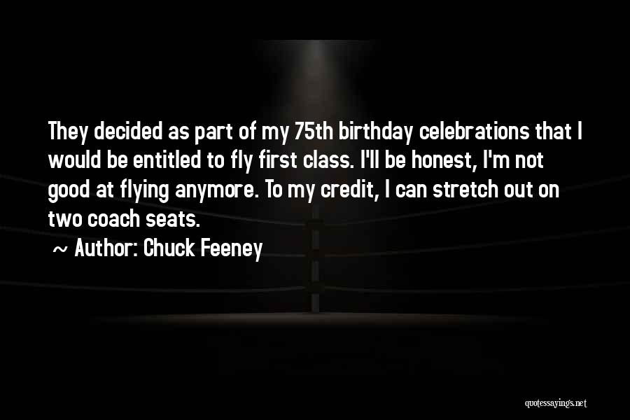 Celebrations Quotes By Chuck Feeney