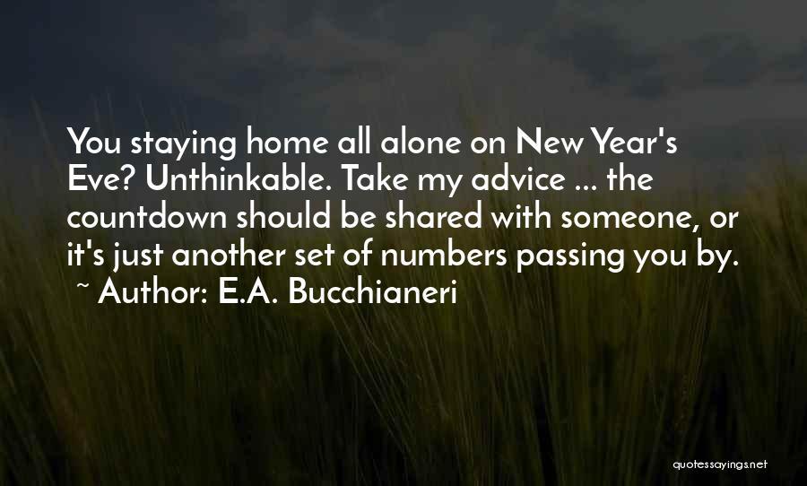 Celebrations Quotes By E.A. Bucchianeri