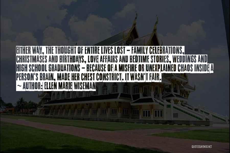 Celebrations Quotes By Ellen Marie Wiseman