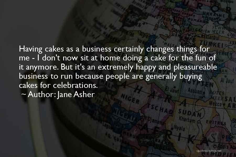 Celebrations Quotes By Jane Asher